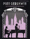 George Gershwin: Play Gershwin: Alto Saxophone: Instrumental Album