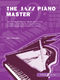 J. Kember: Jazz Piano Master: Piano: Instrumental Tutor