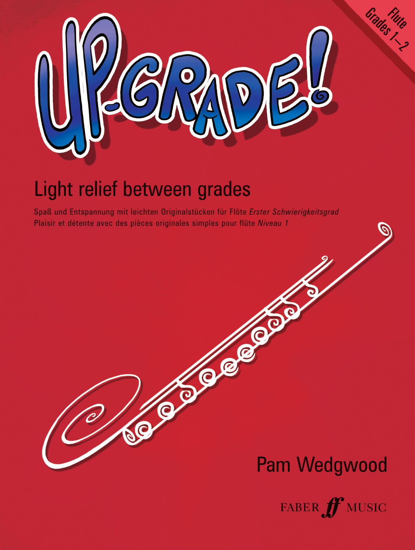 Pam Wedgwood: Up Grade Grade 1-2: Flute: Instrumental Album