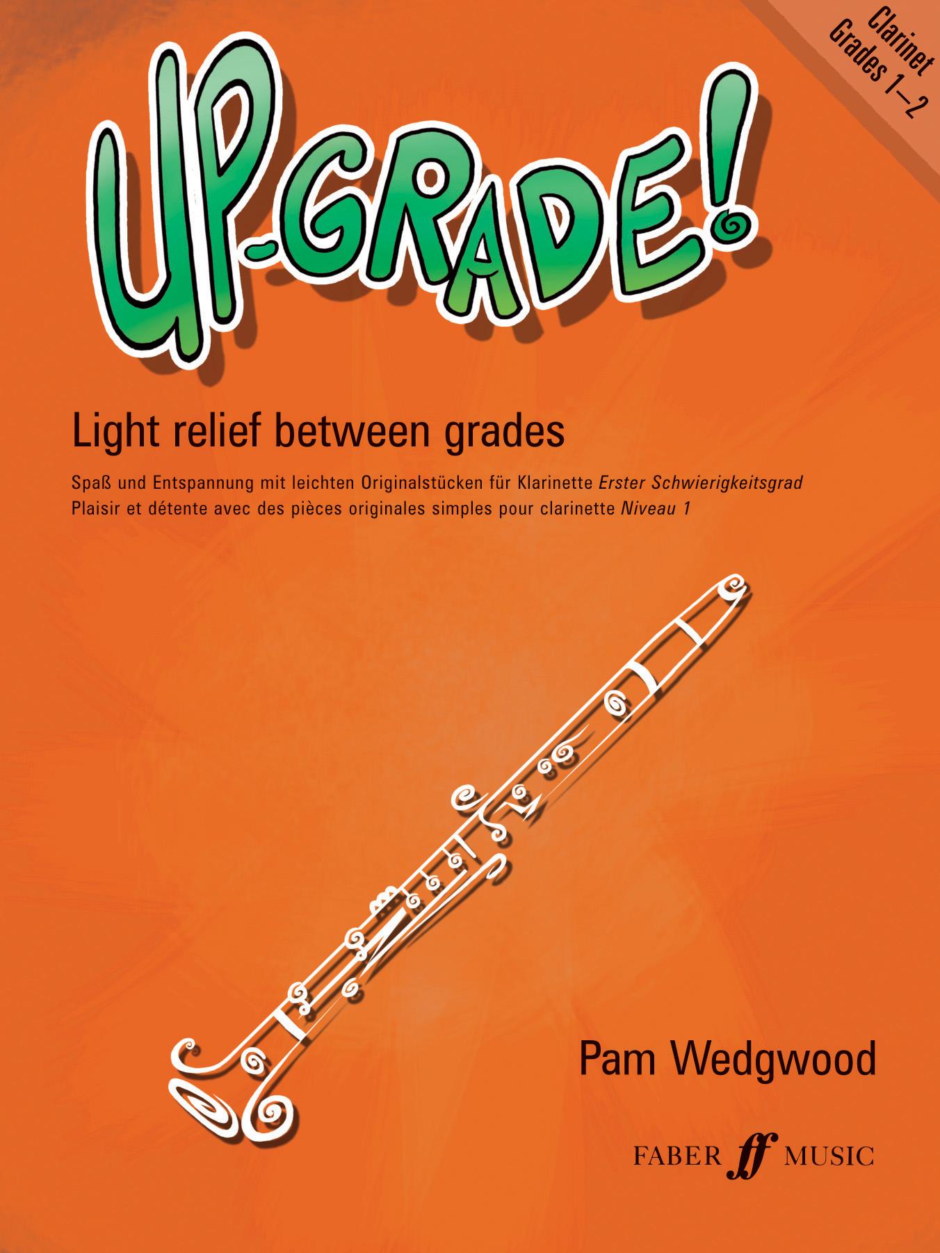 Pam Wedgwood: Up-Grade! Clarinet Grades 1-2: Clarinet: Instrumental Album