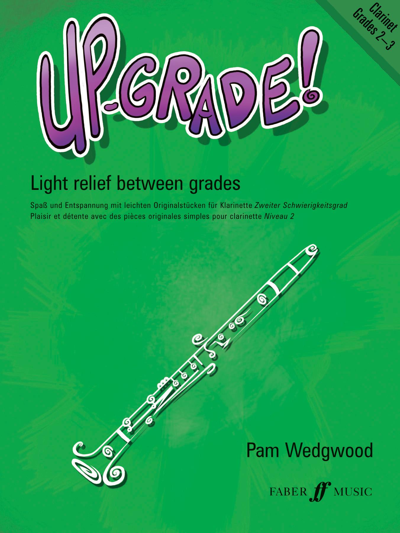 Pam Wedgwood: Up Grade Grade 2-3: Clarinet: Instrumental Album