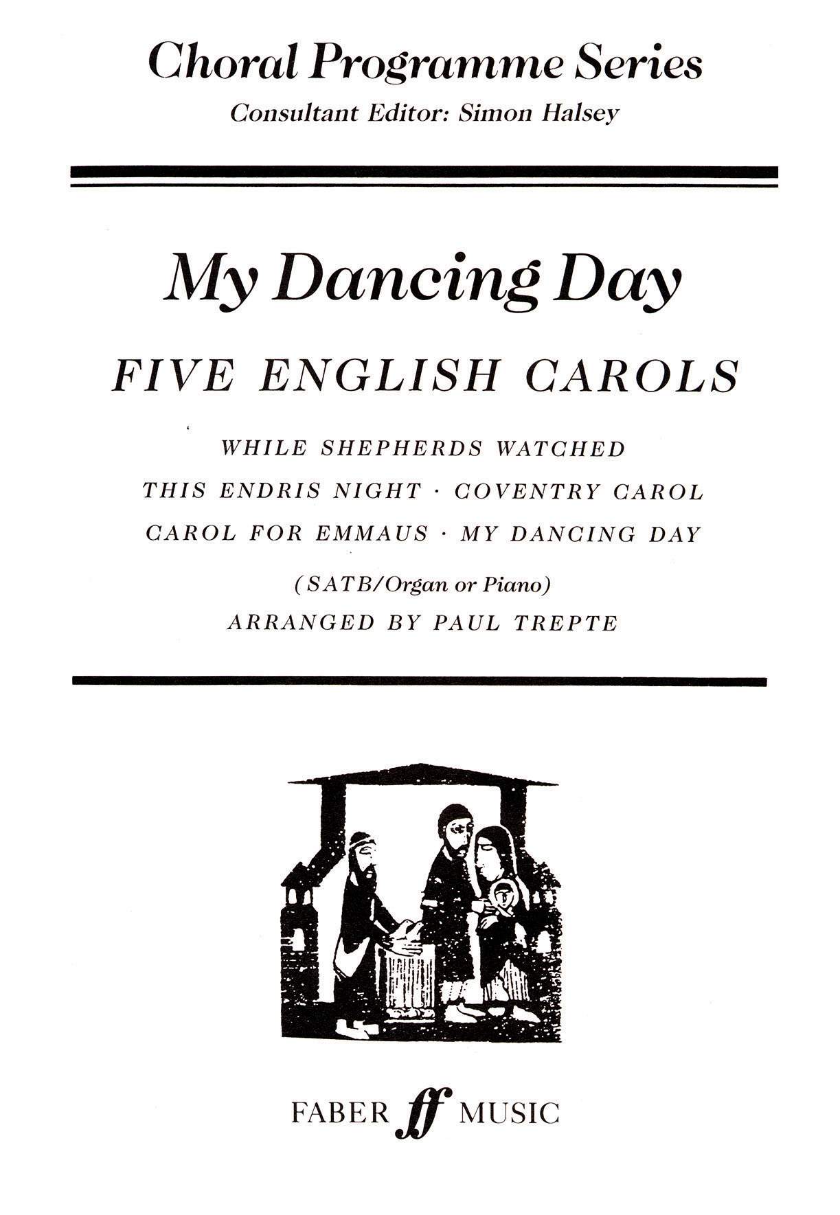 My Dancing Day.: SATB: Vocal Score