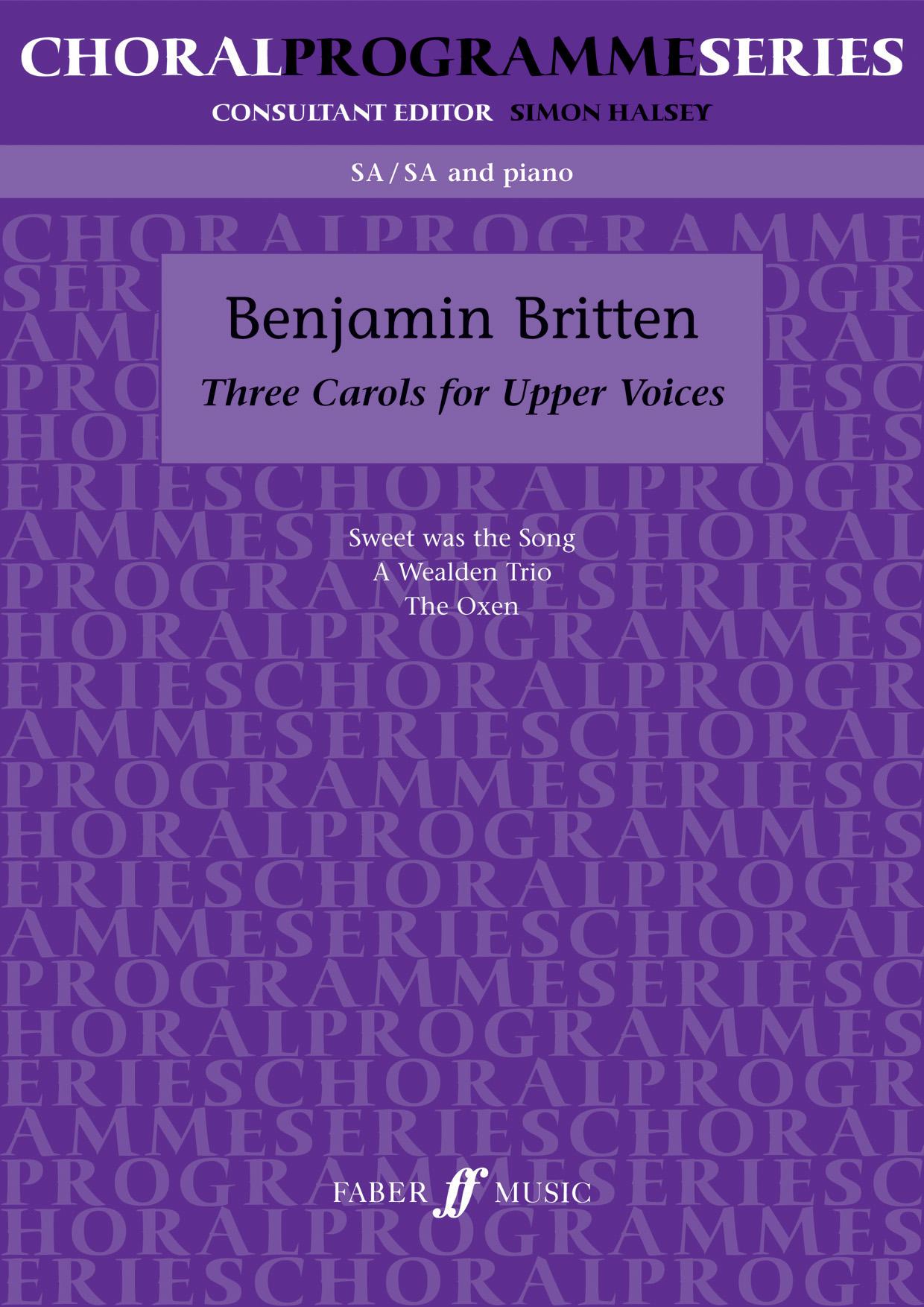 Benjamin Britten: Three Carols: 2-Part Choir: Vocal Score