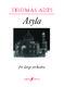 Thomas Adès: Asyla Op.17: Orchestra: Instrumental Work