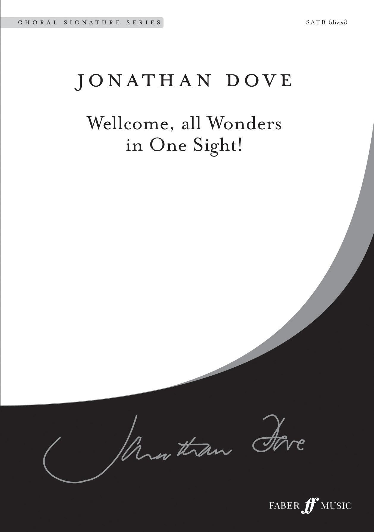 Jonathan Dove: Wellcome: SATB: Vocal Score