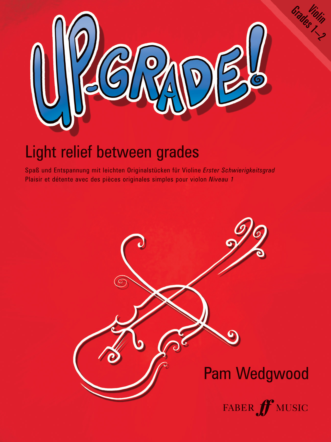 Pam Wedgwood: Up-Grade! Violin Grades 1-2: Violin: Instrumental Album