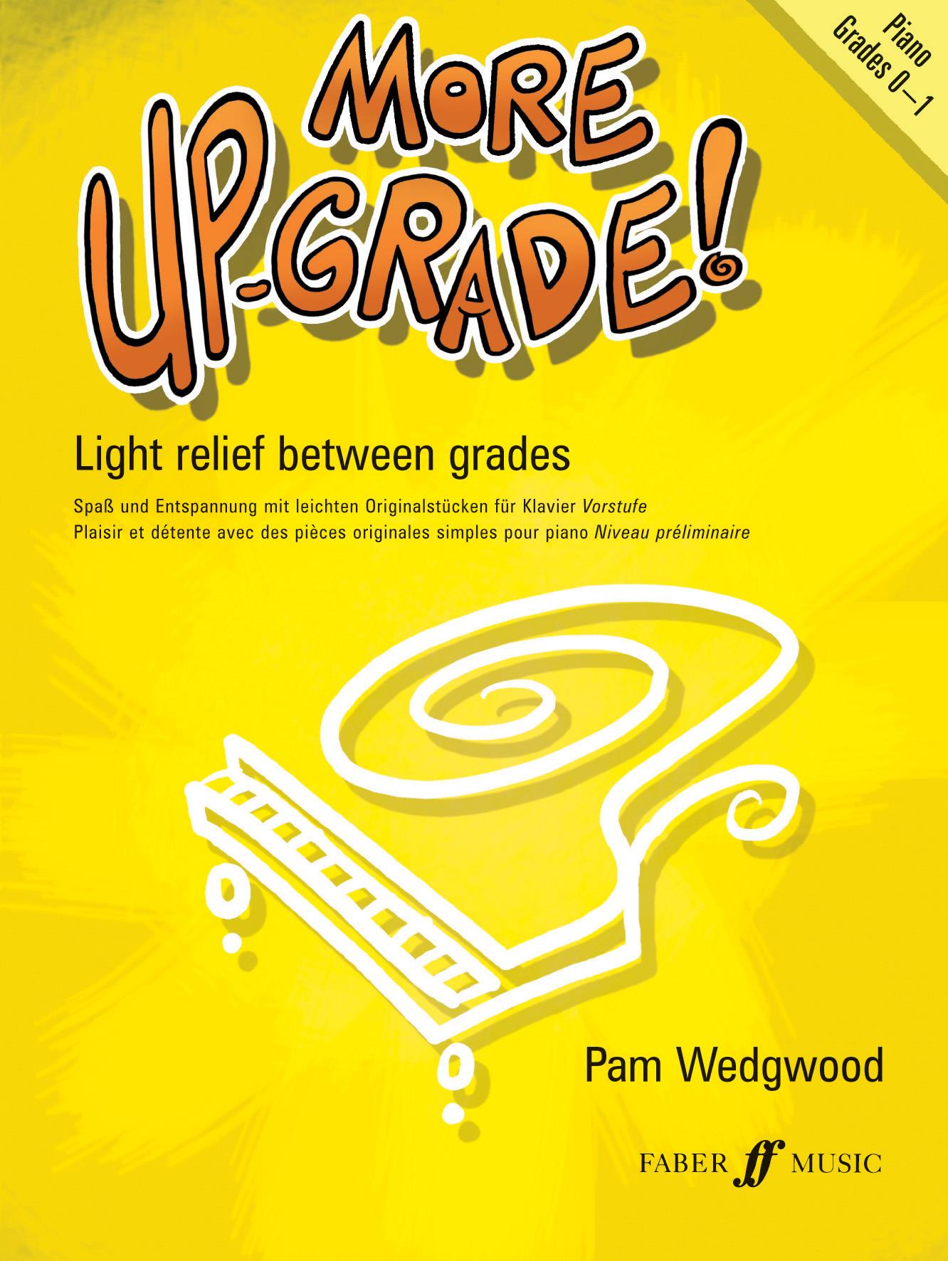 Pam Wedgwood: More Up-Grade Grade 0-1: Piano: Instrumental Album