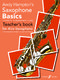 A. Hampton: Saxophone Basics (Teacher): Alto Saxophone: Instrumental Album