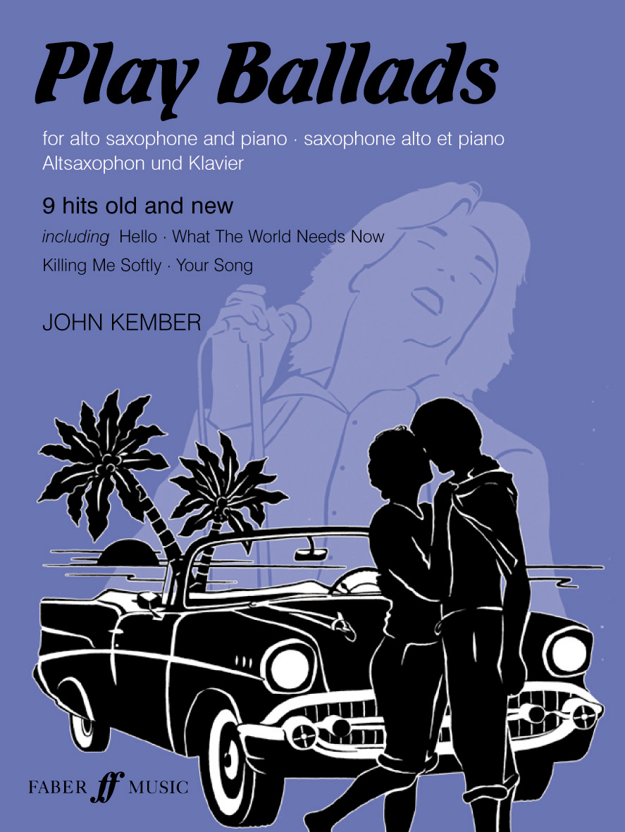 John Kember: Play Ballads: Alto Saxophone: Instrumental Album