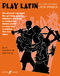 Play Latin: Alto Saxophone: Instrumental Album