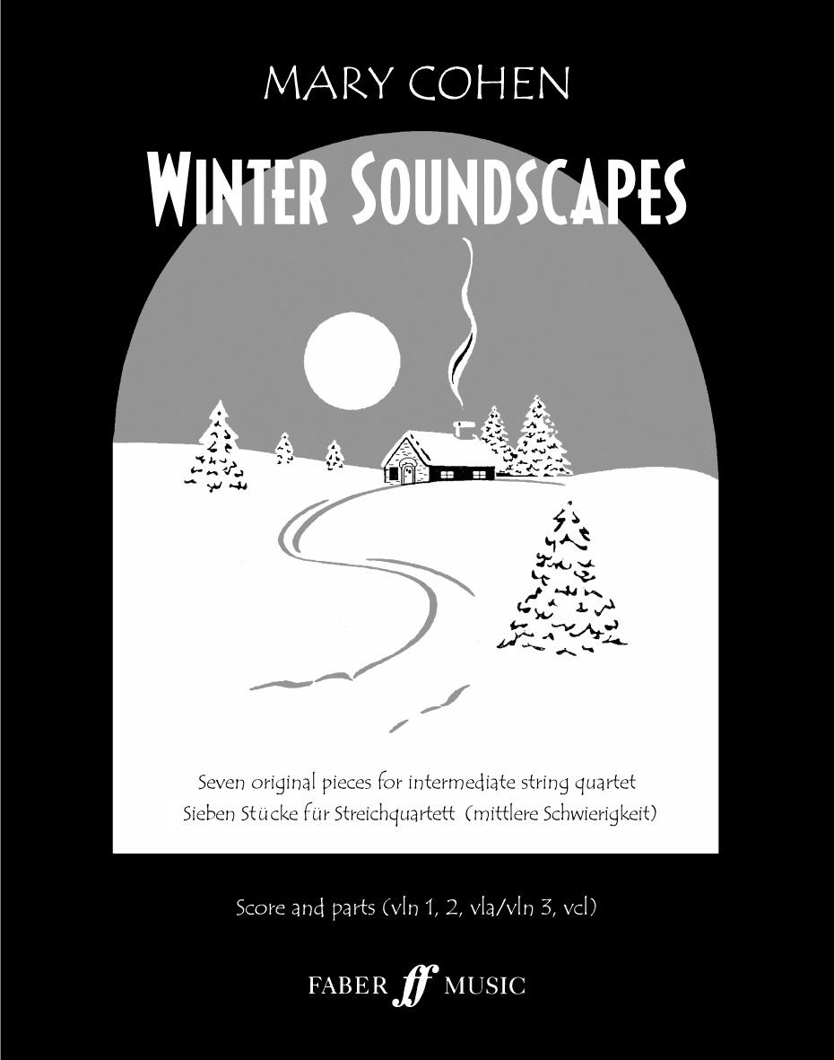 Mary Cohen: Winter Soundscapes: String Ensemble: Score and Parts