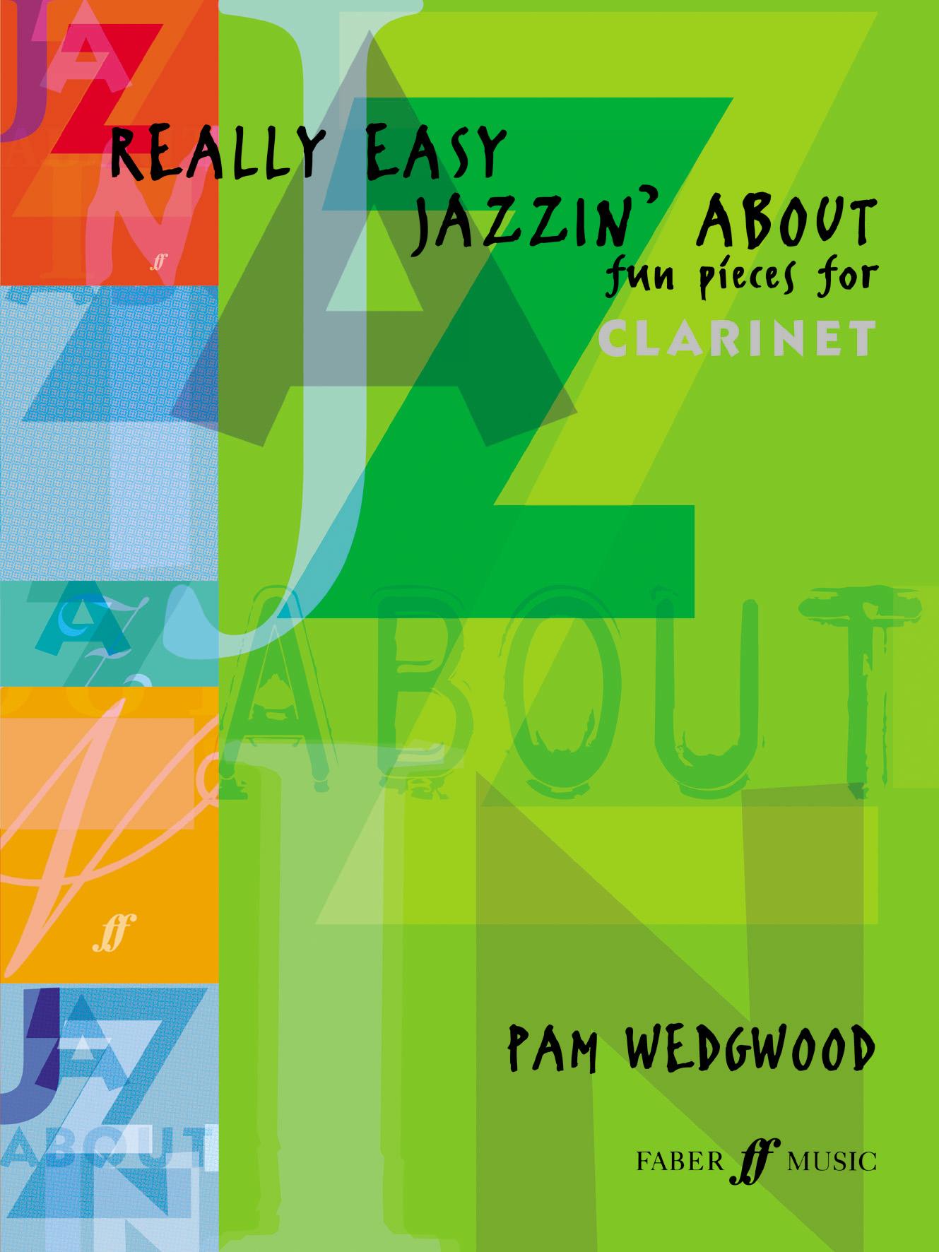 Pam Wedgwood: Really Easy Jazzin' About: Clarinet: Instrumental Album
