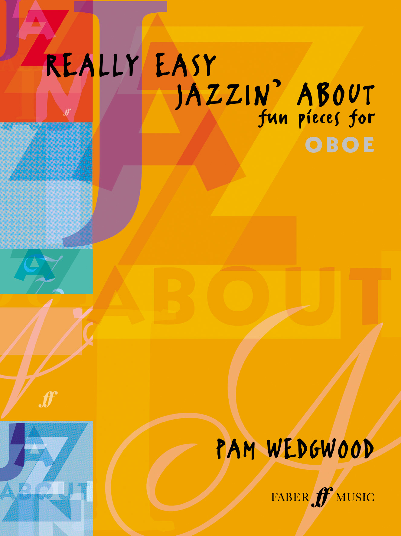 Pam Wedgwood: Really Easy Jazzin' About: Oboe: Instrumental Album