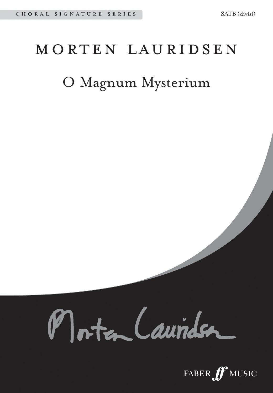 Morten Lauridsen: O magnum mysterium.: SATB: Vocal Score