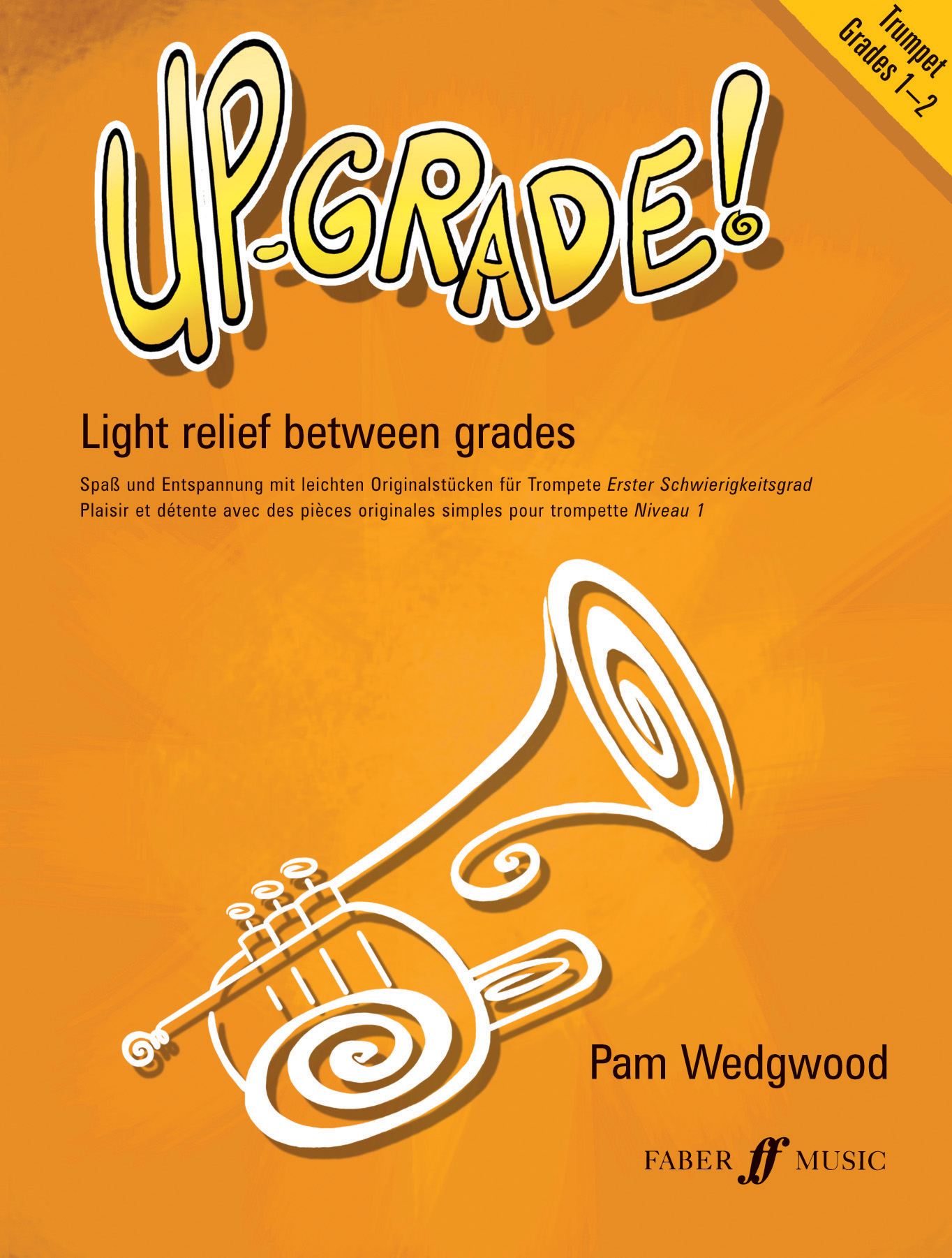 Pam Wedgwood: Up-Grade! Trumpet Grades 1-2: Trumpet: Instrumental Album