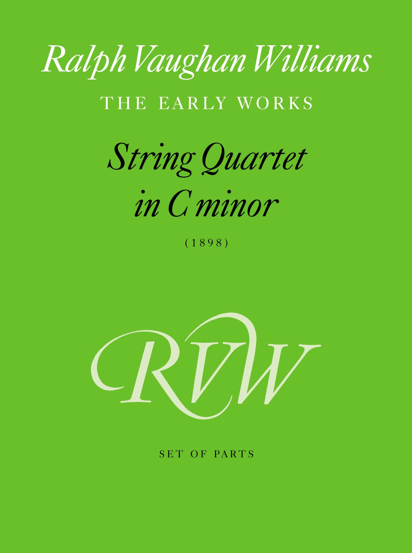 Ralph Vaughan Williams: String Quartet in C minor: String Quartet