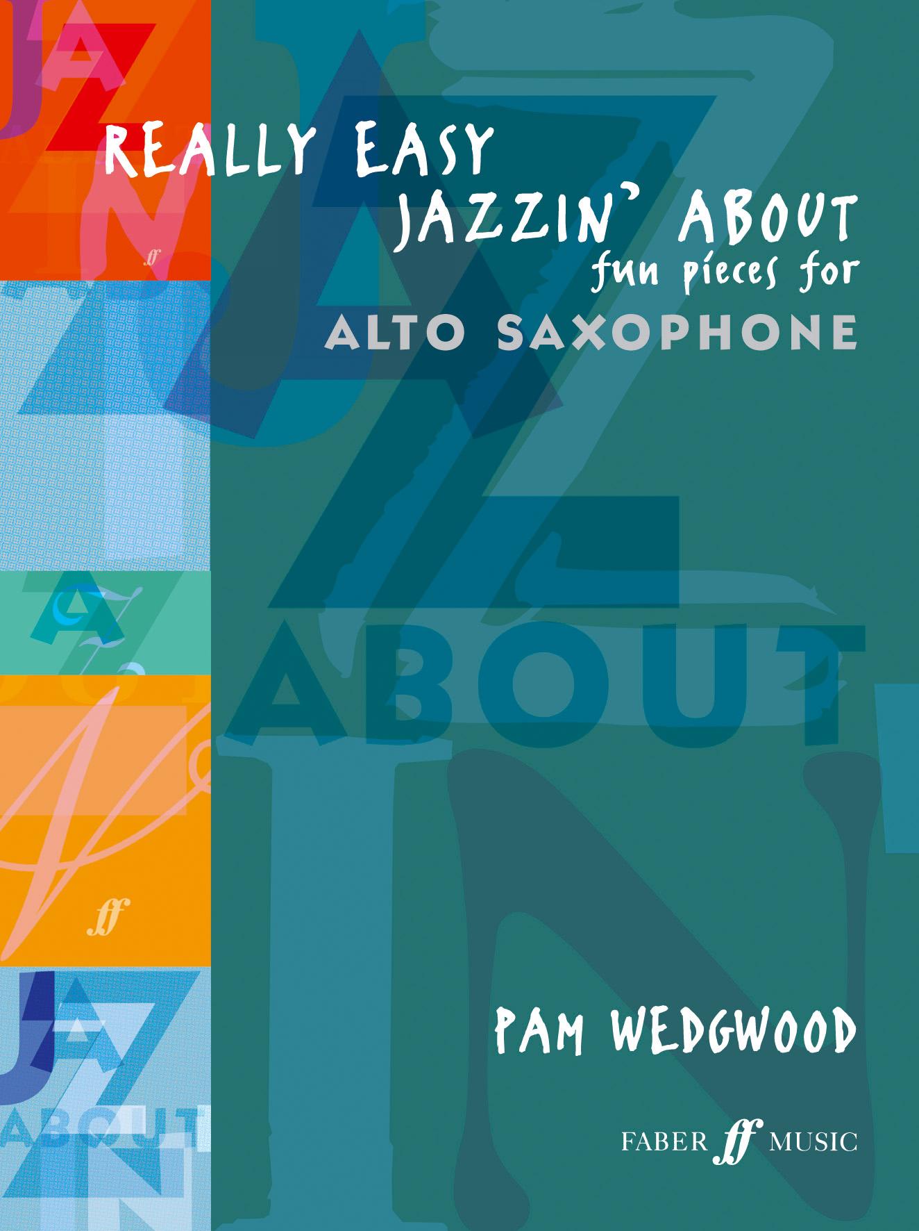 Pam Wedgwood: Really Easy Jazzin 'About: Alto Saxophone: Instrumental Album