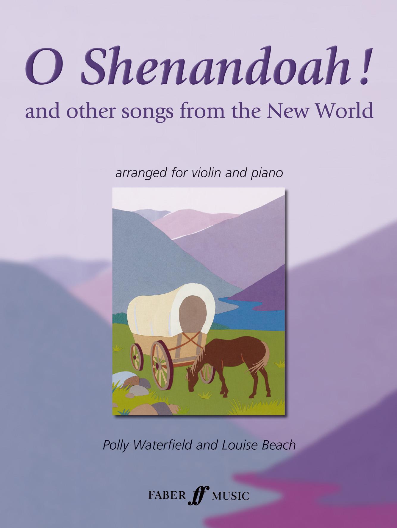 Polly Waterfield L. Beach: O Shenandoah!: Violin: Instrumental Album
