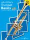 John Miller: Trumpet Basics: Trumpet: Instrumental Tutor