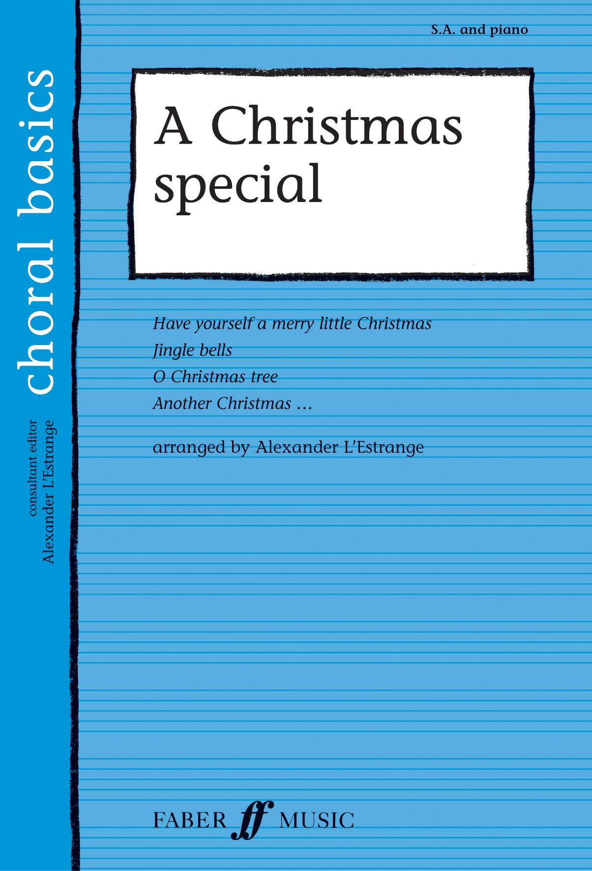 A Christmas Special: 2-Part Choir: Vocal Score