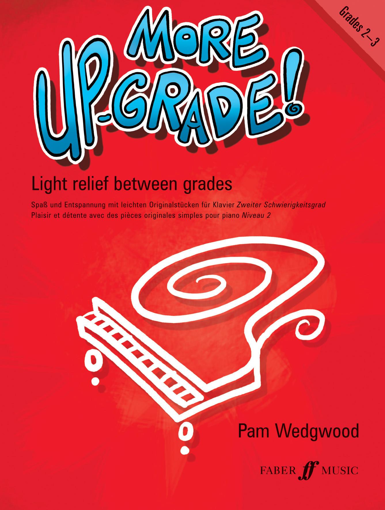 Pam Wedgwood: More Up-Grade Grade 2-3: Piano: Instrumental Album