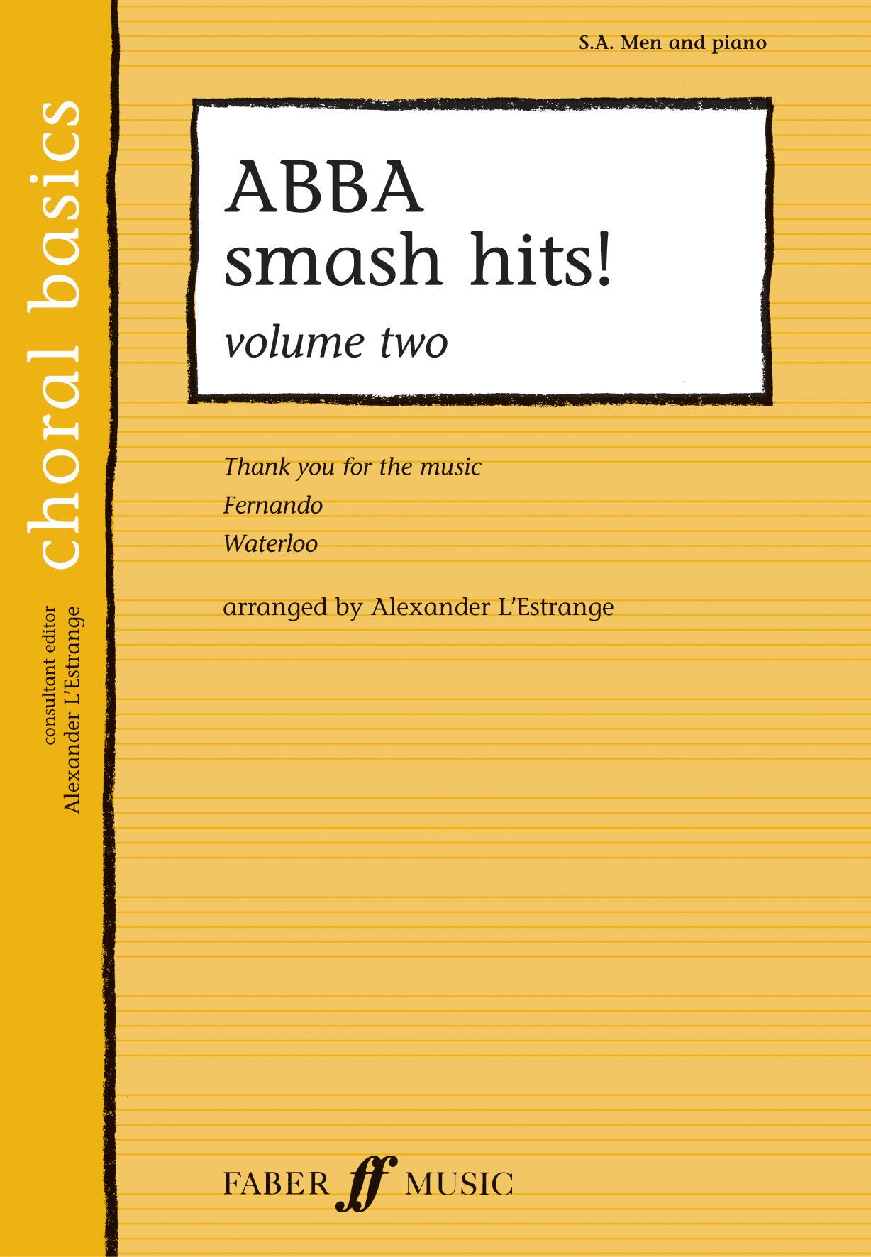 ABBA smash hits! Vol.2: Mixed Choir: Vocal Score