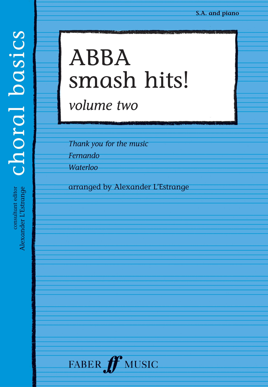 ABBA smash hits! Vol.2: 2-Part Choir: Vocal Score