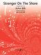Acker Bilk: Stranger on the shore: Clarinet: Single Sheet