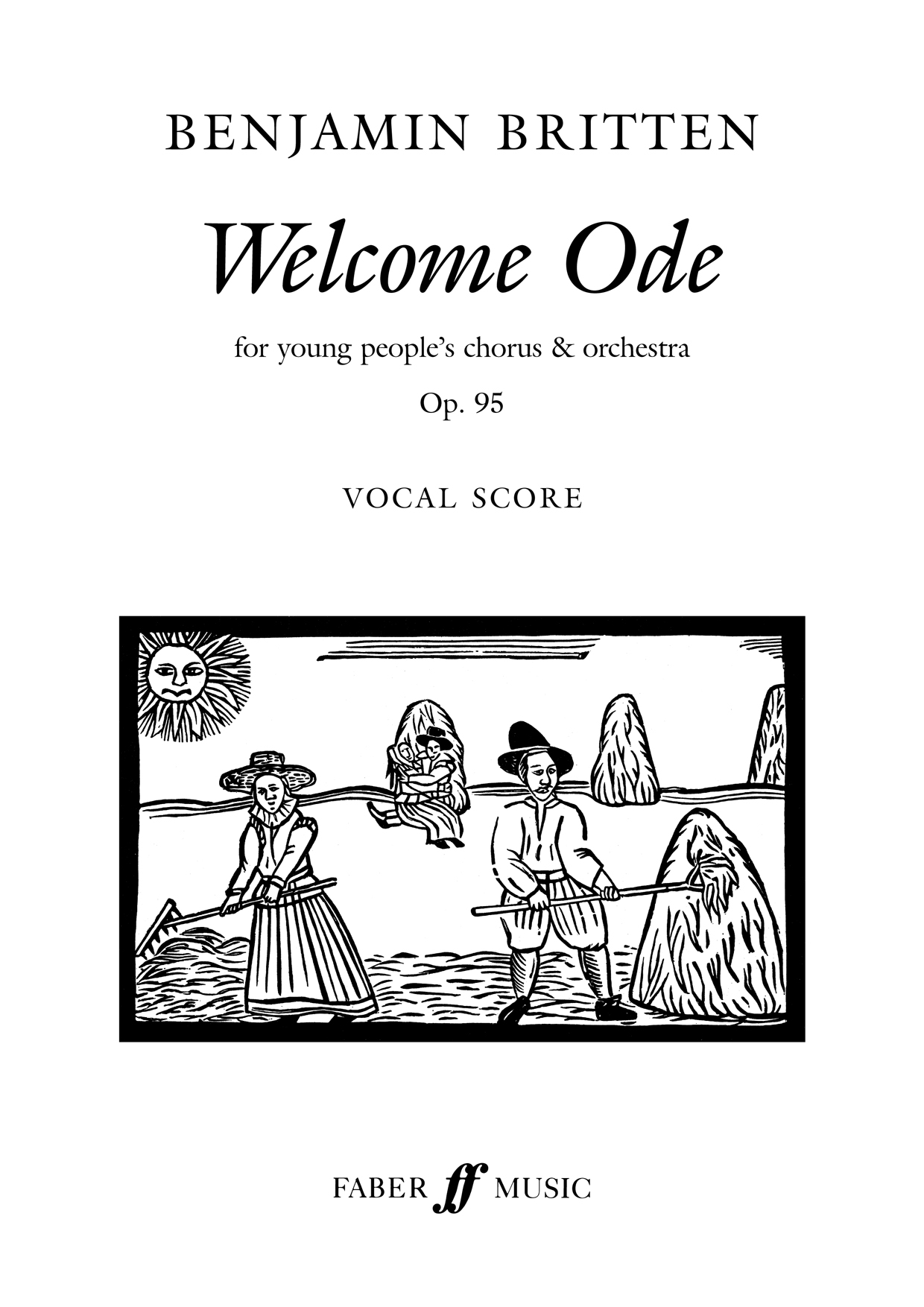 Benjamin Britten: Welcome Ode Op.95: SATB: Vocal Score