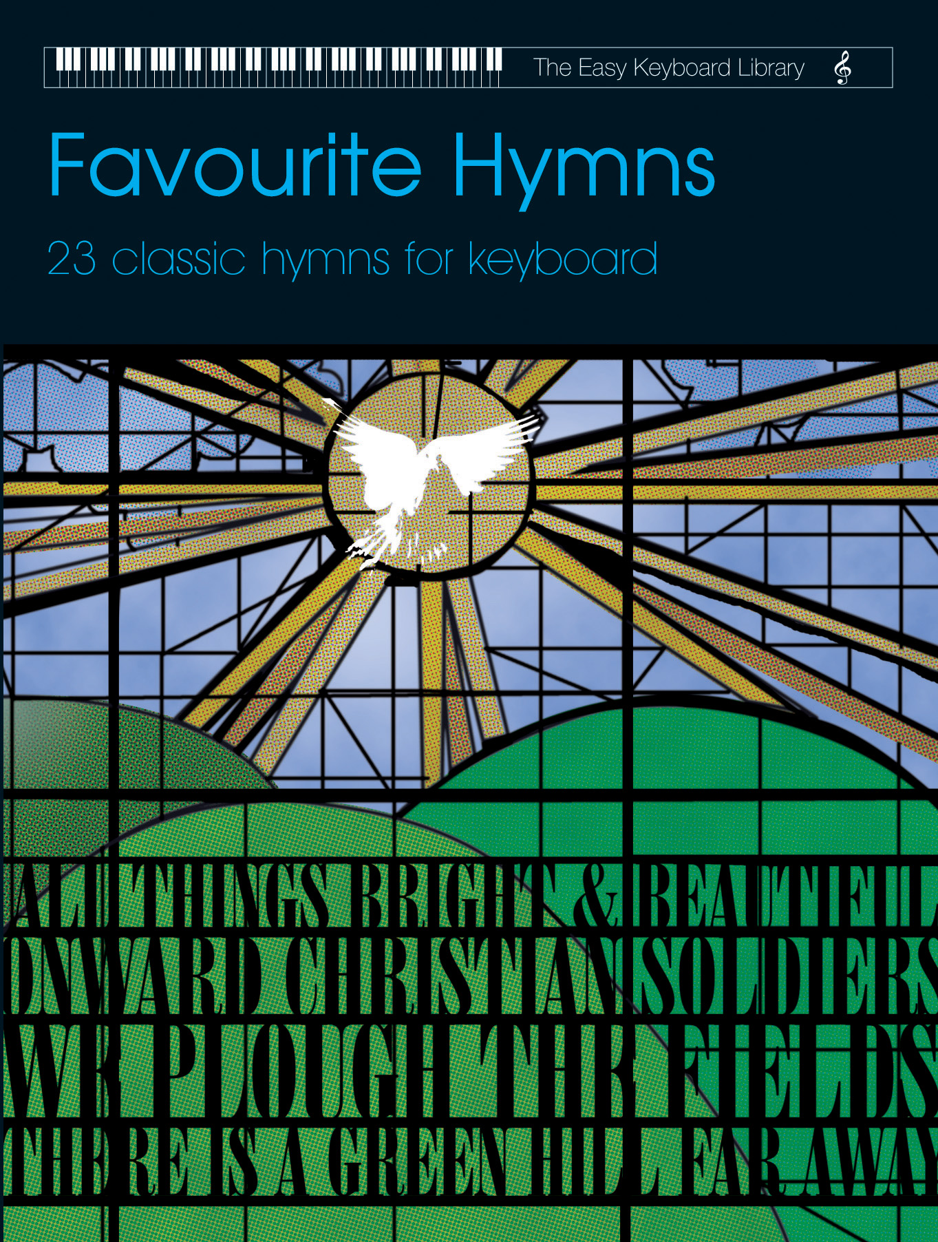 Various: Easy Keyboard Library: Favourite Hymns: Electric Keyboard: Mixed