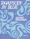 George Gershwin: Rhapsody In Blue: Piano: Instrumental Work