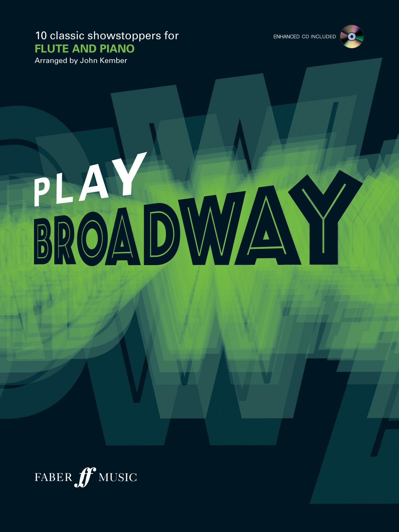 J. Kember: Play Broadway: Flute: Instrumental Album
