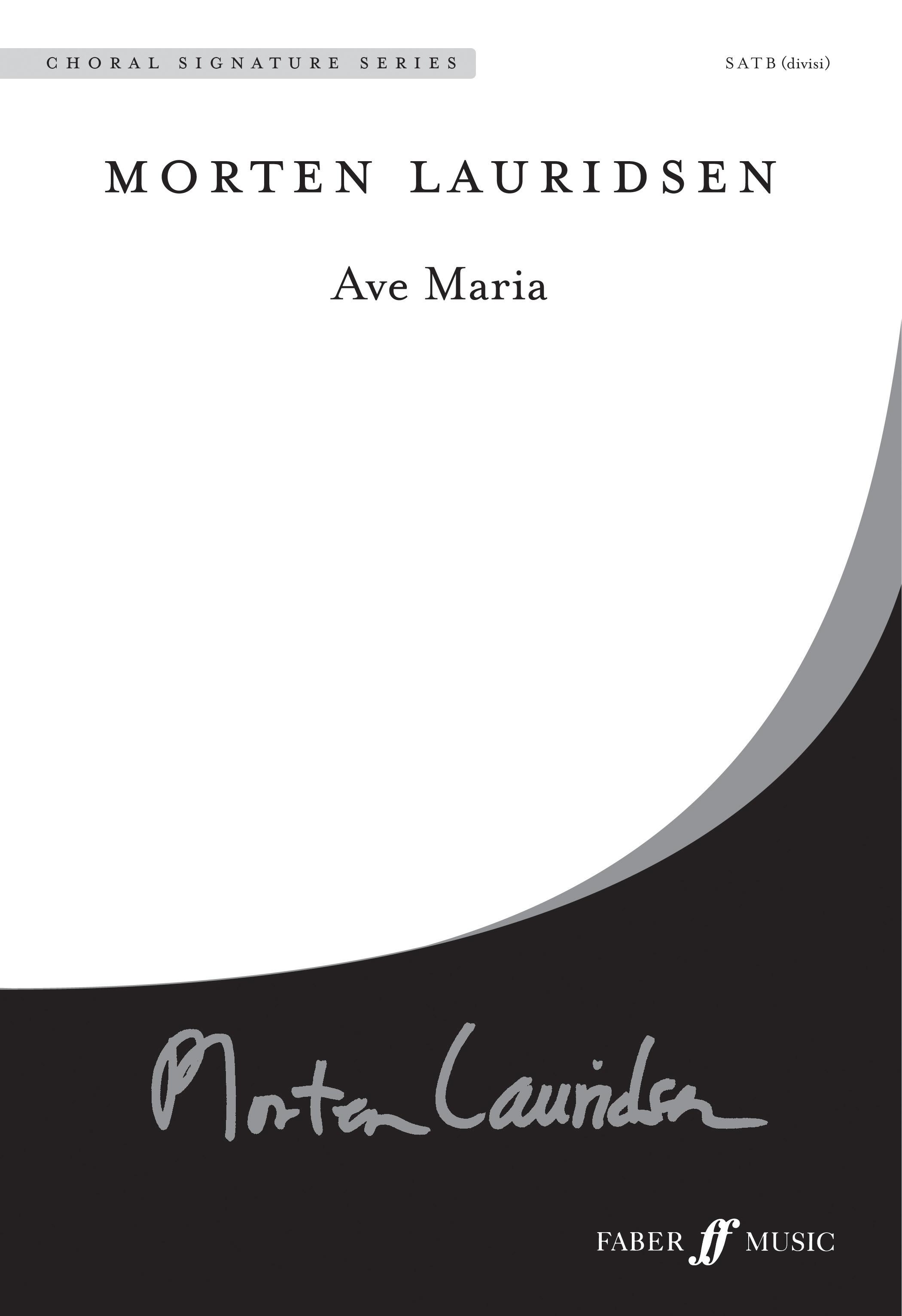 Morten Lauridsen: Ave Maria: SATB: Vocal Score