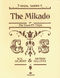 William Schwenck Gilbert Arthur Sullivan: The Mikado: Voice & Piano: Vocal Score