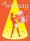 Various: All Woman. Soul: Piano  Vocal  Guitar: Vocal Album