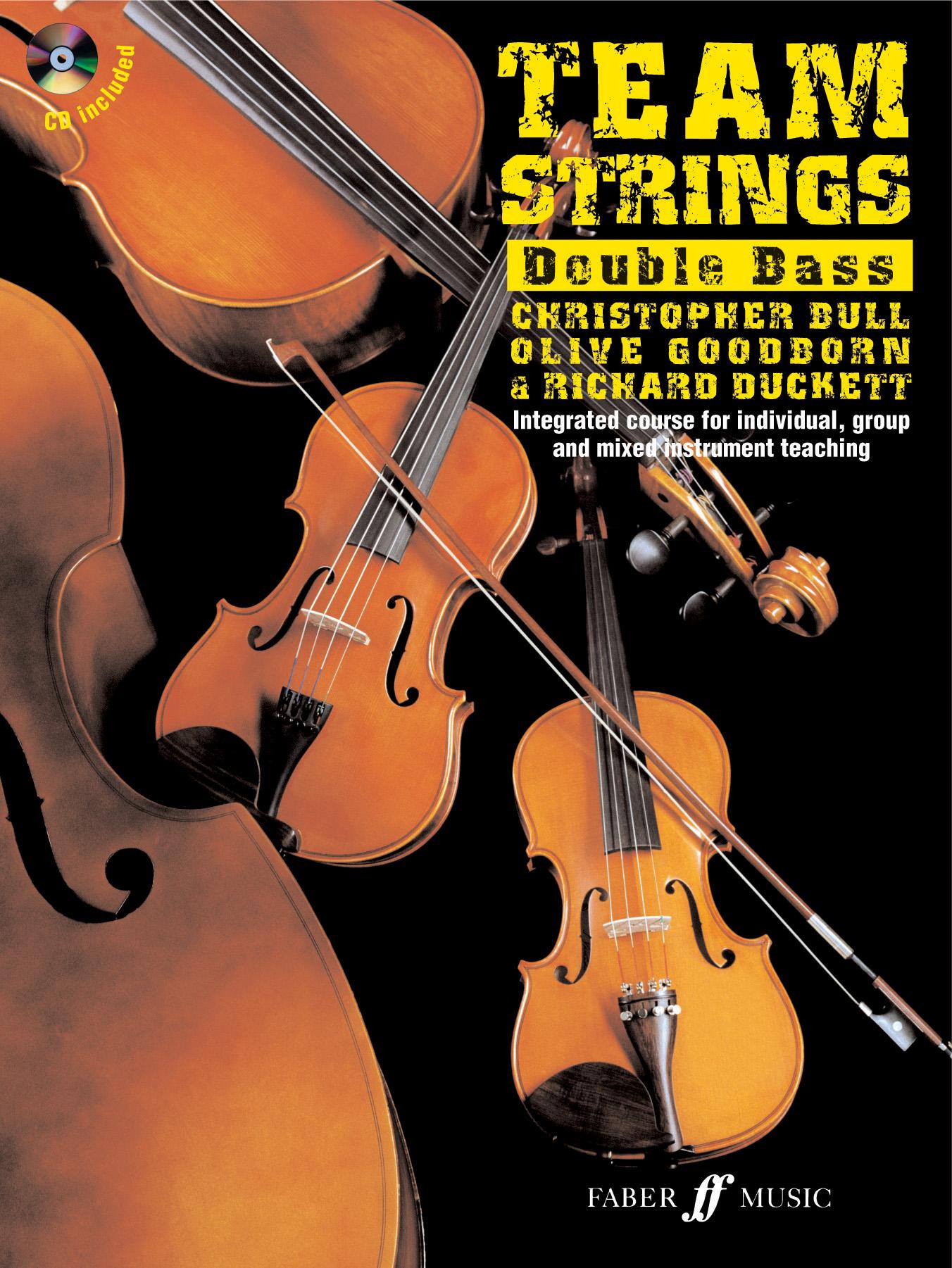 C. Bull: Team Strings Double Bass: Double Bass: Instrumental Tutor