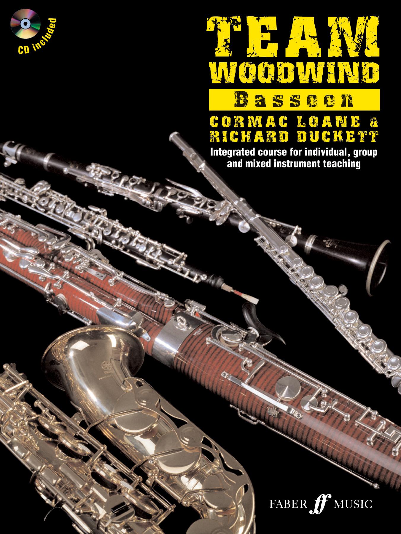 Richard Duckett C. Loane: Team Woodwind. Bassoon: Bassoon: Instrumental Tutor