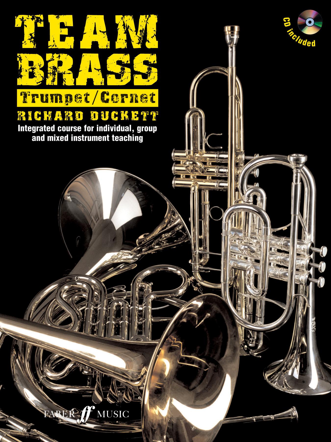 Richard Duckett: Team Brass. Trumpet/Cornet: Trumpet: Instrumental Tutor