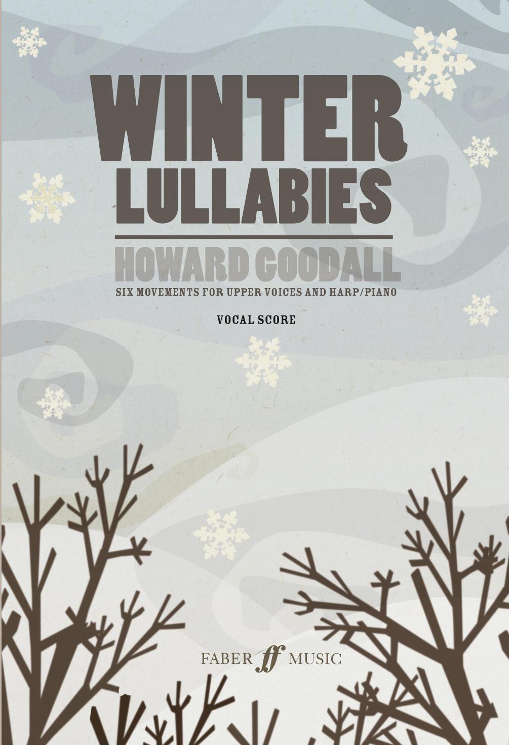 Howard Goodall: Winter Lullabies: SATB: Instrumental Work