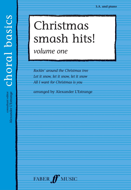 Christmas Smash Hits! Vol. 1: 2-Part Choir: Vocal Score