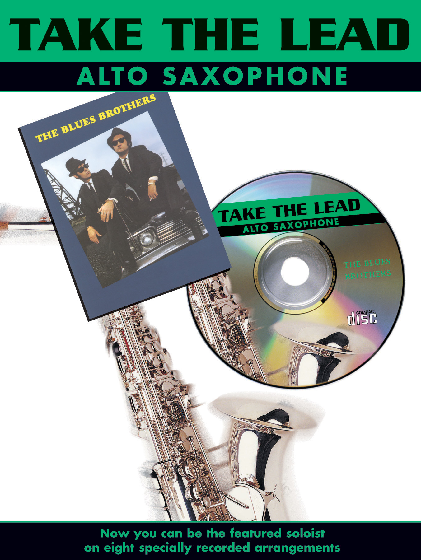 The Blues Brothers: Take The Lead - The Blues Brothers: Alto Saxophone: