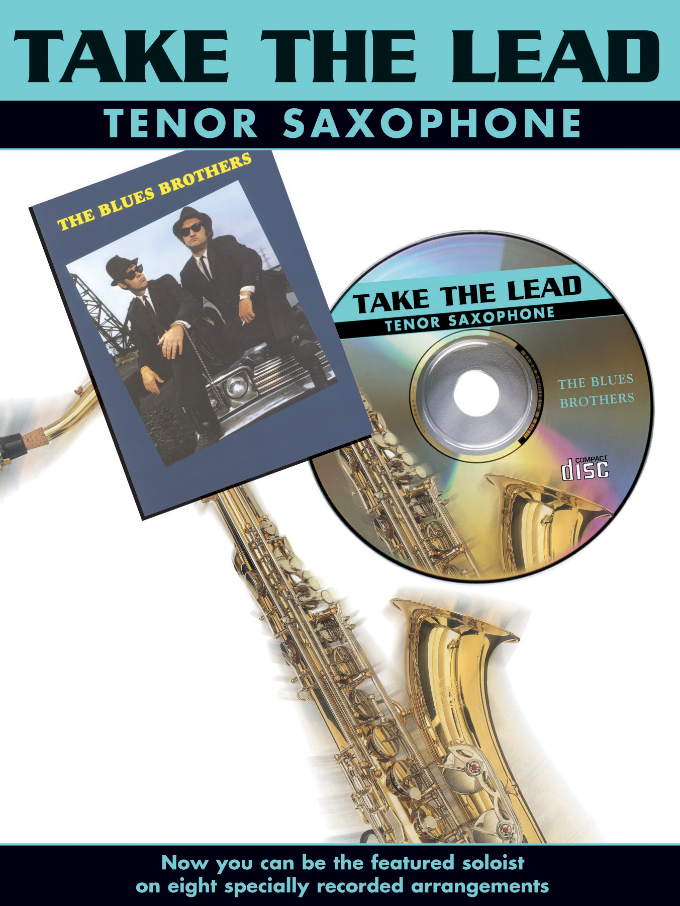 The Blues Brothers: Take The Lead - The Blues Brothers: Tenor Saxophone: