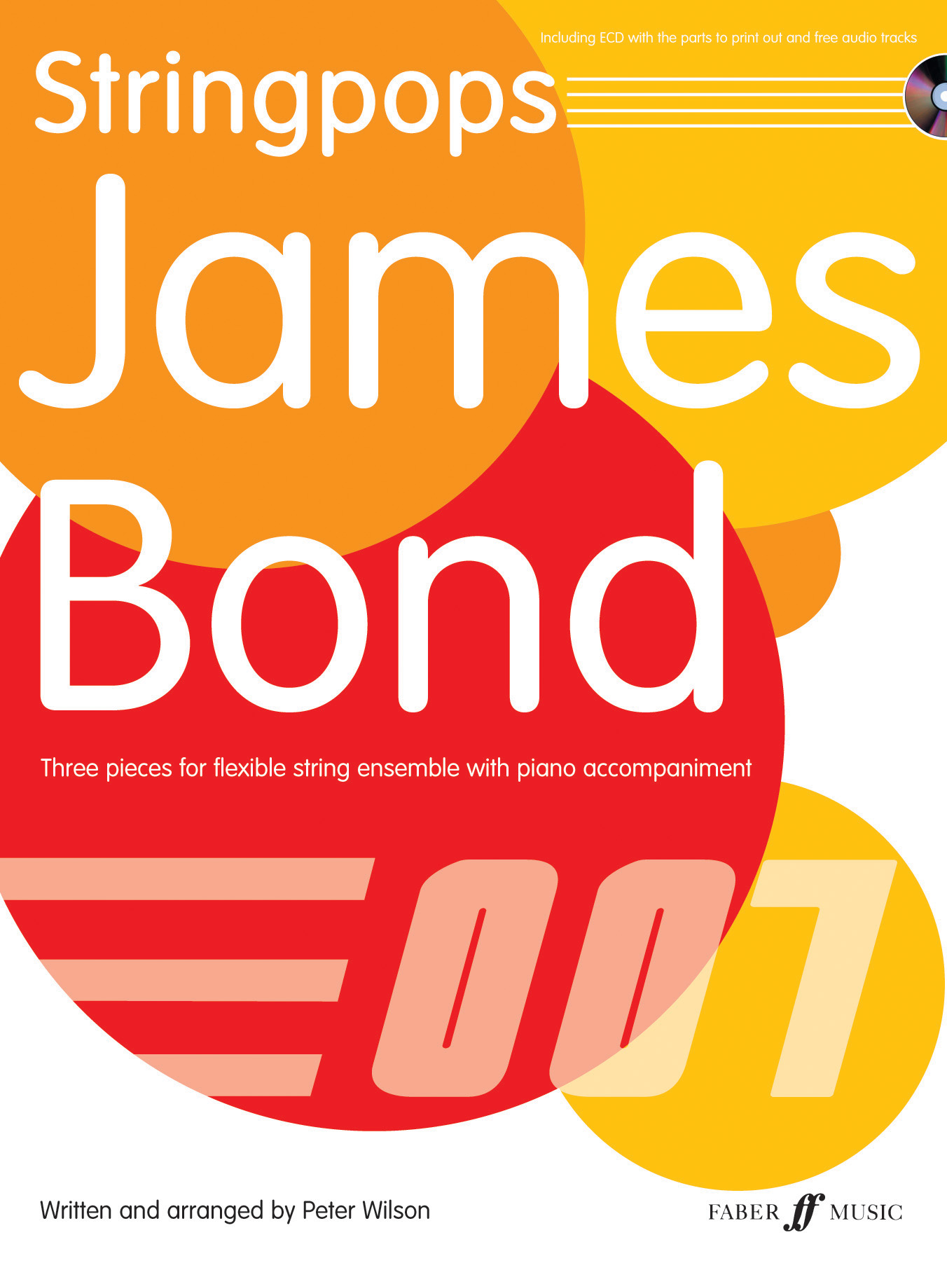 P. Wilson: Stringpops James Bond Stringense: String Orchestra: Score and Parts