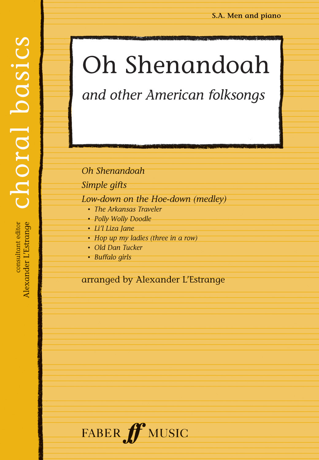 Oh Shenandoah & Other American Folksongs: Mixed Choir: Vocal Score