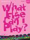 Various: What else can I play - Flute Grade 2: Flute: Instrumental Album