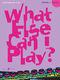 Various: What else can I play - Flute Grade 3: Flute: Instrumental Album