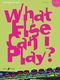 Various: What else can I play - Flute Grade 4: Flute: Instrumental Album