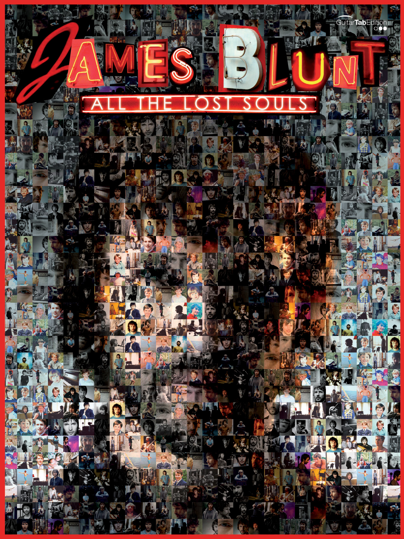 James Blunt: All the Lost Souls: Guitar TAB: Album Songbook