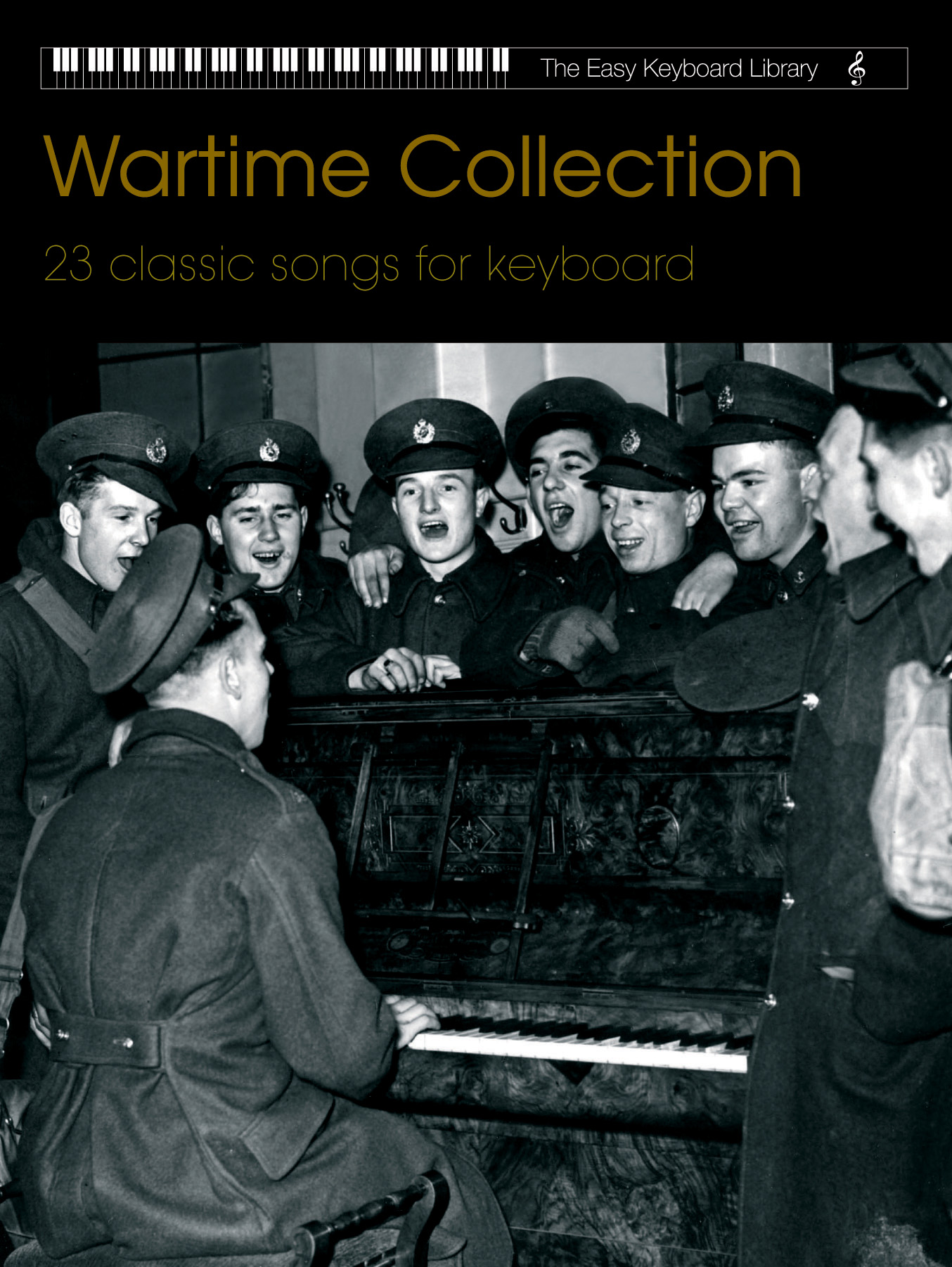 Various: Easy Keyboard Library: Wartime: Electric Keyboard: Mixed Songbook
