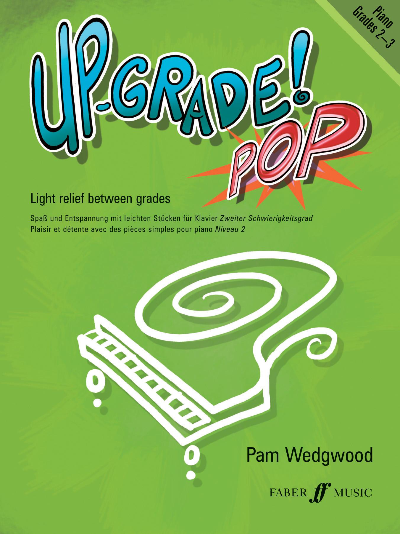 Pam Wedgwood: Up-Grade Pop! Grade 2-3: Piano: Instrumental Album